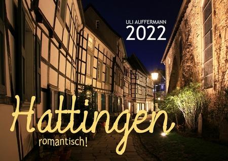 """Kalender 2022 """"Hattingen – romantisch!"""""""