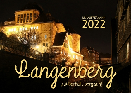 """Kalender 2022 """"Langenberg – Zauberhaft bergisch!"""""""